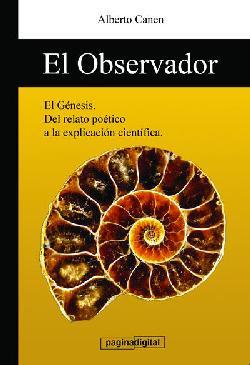 El Genesis y la ciencia, libro El observador del Genesis Descargar gratis libro Un unico Dios